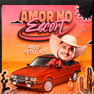 Download Amor no Escort – Biu do Piseiro CD Completo