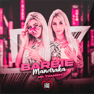 Download Download Barbie Mandraka (Brega Funk) – Thammy Torrent