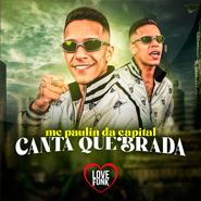 Download Download Canta Quebrada – Mc Paulin da Capital Torrent