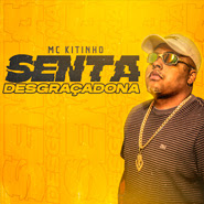 Download Download Senta Desgraçadona – Mc Kitinho Torrent