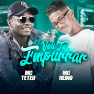 Download Download Vou Te Empurrar – MC TETEU, MC Reino Torrent