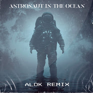 Download Download Astronaut In The Ocean (Alok Remix) – Masked Wolf Torrent