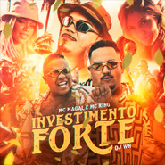 Download Investimento Forte – Mc Magal, Mc King, DJ WN CD Completo